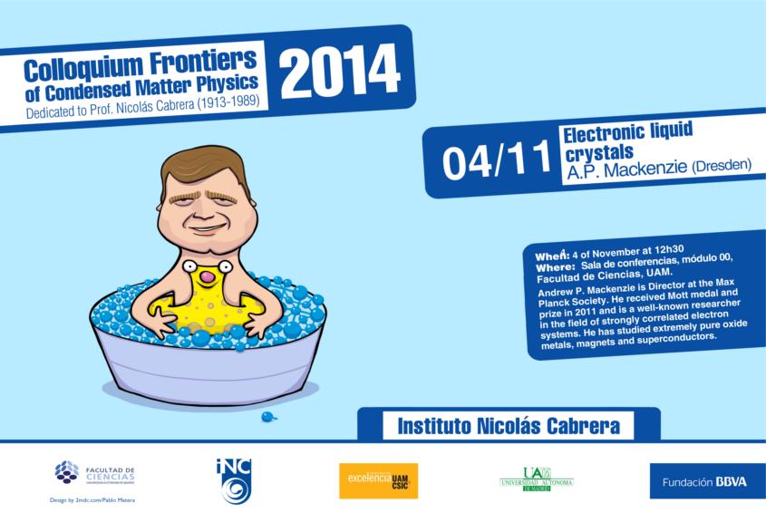 """Colloquium: """"Frontiers in Condensed Matter Physics"""" 2014"""